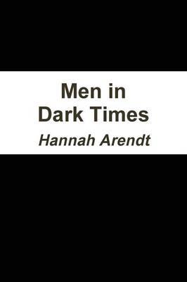 Men in Dark Times (Paperback)