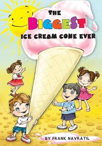 The Biggest Ice Cream Cone Ever (Paperback)