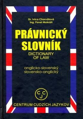 English-Slovak and Slovak-English Dictionary of Law (Hardback)