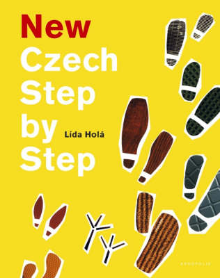 New Czech Step by Step: A Basic Course in the Czech Language for English Speakers (Paperback)