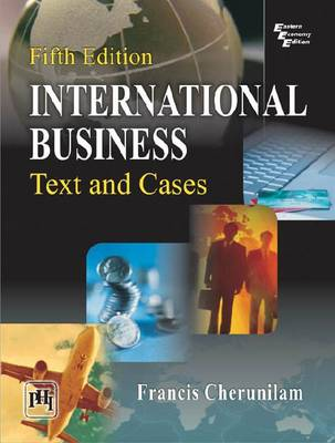 International Business: Text and Cases (Paperback)