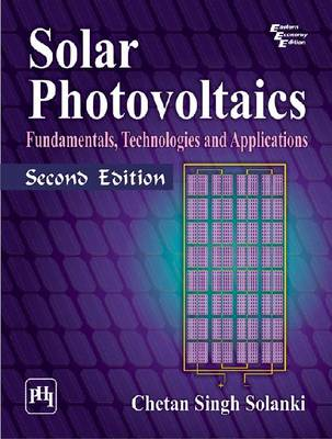 Solar Photovoltaics: Fundamentals, Technologies and Applications (Hardback)
