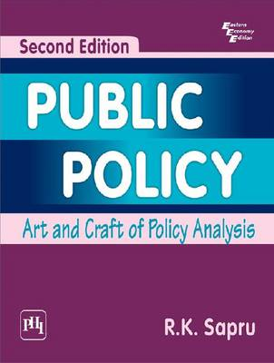 Public Policy: Art and Craft of Policy Analysis (Paperback)