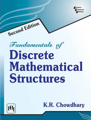 Fundamentals Of Discrete Mathematical Structures (Paperback)