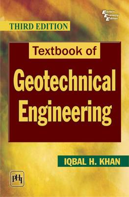 Textbook of Geotechnical Engineering (Paperback)