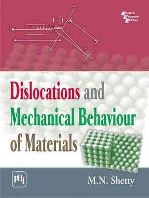 Dislocations and Mechanical Behaviour of Materials (Paperback)