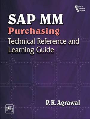 SAP MM Purchasing: Technical Reference and Learning Guide (Paperback)