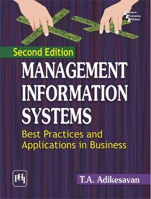 Management Information Systems: Best Practices and Applications in Business (Paperback)