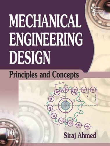 Mechanical Engineering Design: Principles and Concepts (Paperback)