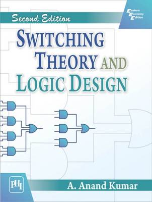 Switching Theory and Logic Design (Paperback)
