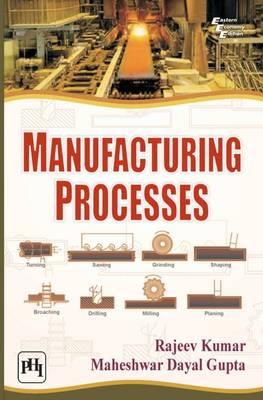 Manufacturing Processes (Paperback)