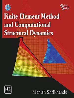 Finite Element Method and Computational Structural Dynamics (Paperback)