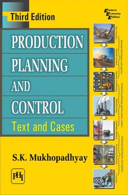 Production Planning and Control: Text and Cases (Paperback)