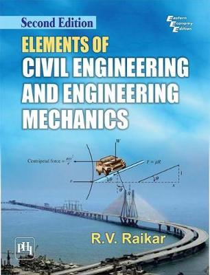 Elements Of Civil Engineering And Engineering Mechanics (Paperback)