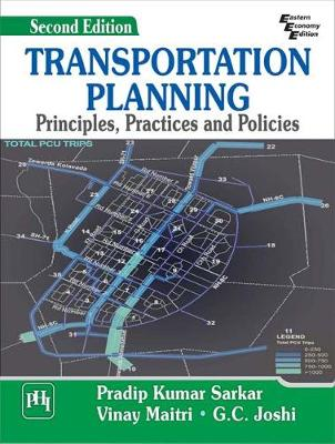 Transportation Planning: Principles, Practices and Policies (Paperback)