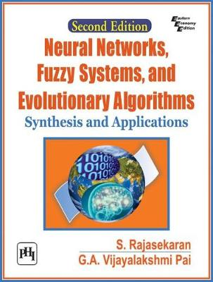 Neural Networks, Fuzzy Systems and Evolutionary Algorithms: Synthesis and Applications (Paperback)