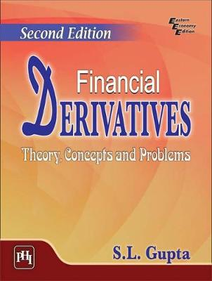 Financial Derivatives: Theory, Concepts and Problems (Paperback)