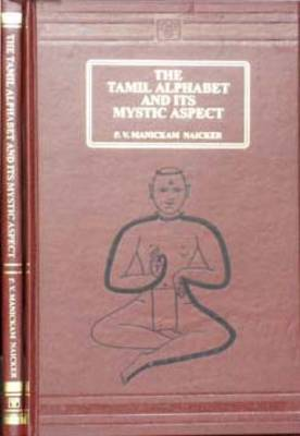 Tamil Alphabet and its Mystic Aspect (Hardback)