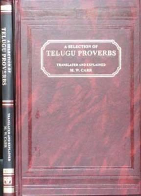 Selection of Telugu Proverbs, Translated and Expained: Telugu-English - Script (Hardback)