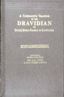 Comparative Grammar of the Dravidian or South-Indian Family of Languages (Hardback)