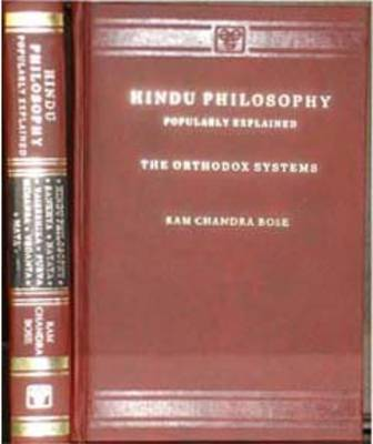 Hindu Philosophy: Popularly Explained - The Orthodox Systems (Hardback)