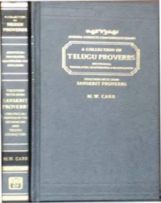 Collection of Telugu Proverbs Translated, Illustrated and Explained (Hardback)
