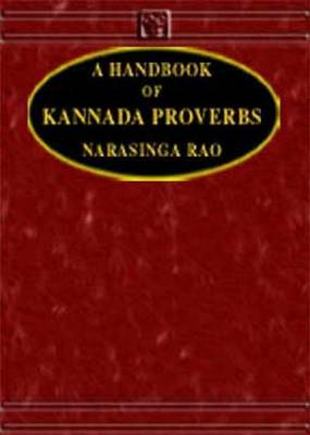 Handbook of Kannada Proverbs: Kannada-English - Script (Hardback)