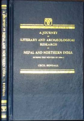 Journey of Literary and Archaeological Research in Nepal and Northern India (Hardback)