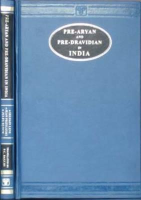 Pre-aryan and Pre-dravidian in India (Hardback)
