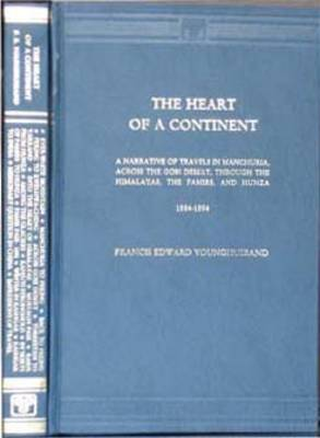 Heart of a Continent: A Narrative of Travels in Manchuria, Across the Gobi Desert through the Pamirsand Hunza (Hardback)