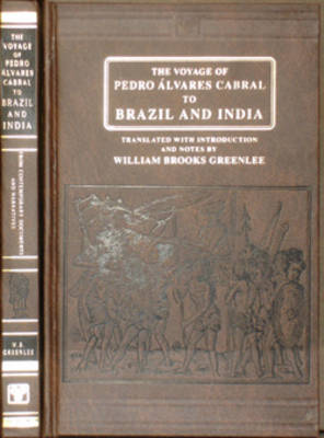 Voyage of Pedro Alvares Cabral to Brazil and India: From Contemporary Documents and Narratives (Hardback)