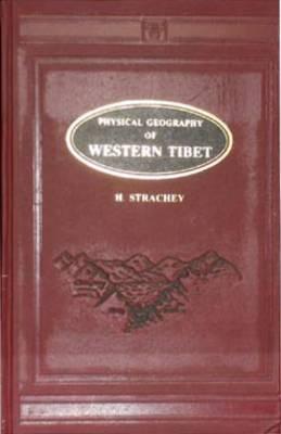 Physical Geography of Western Tibet (Hardback)