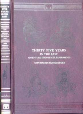 Thirty Five Years in the East (Hardback)