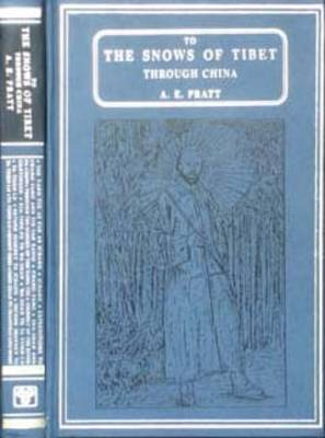 To the Snows of Tibet Through China (Hardback)