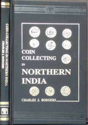 Coin Collecting in Northern India (Hardback)