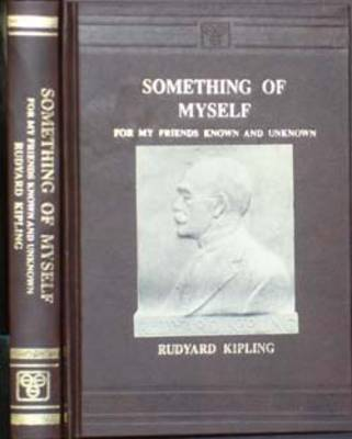 Something of Myself: For My Friends, Known and Unknown (Hardback)