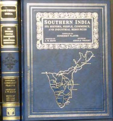 Southern India - Its History, People, Commerce and Industrial Resources (Hardback)
