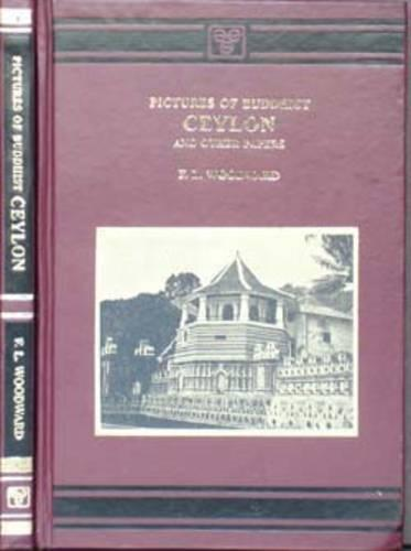 Pictures of Buddhist Ceylon and the Other Papers (Hardback)