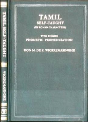 Tamil Self-taught (in Roman Characters) with English Phonetic Pronunciation (Paperback)