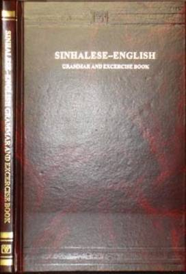Sinhalese-English Grammar and Exercise Book (Hardback)