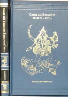 Crime and Religious Beliefs in India (Hardback)