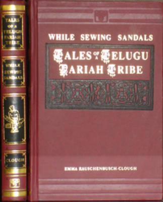 While Sewing Sandals: Tales of a Telugu Pariah Tribe (Hardback)