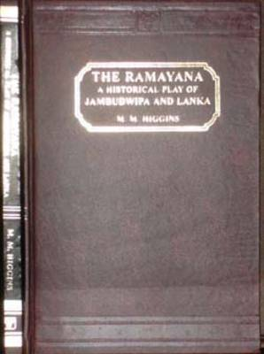 The Ramayana: An Historical Play of Jambudwipa and Lanka - Ceylon Historical Plays S. No. 1 (Hardback)