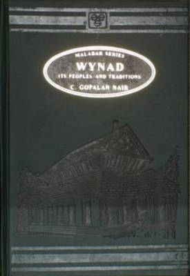 Wynad: Its Peoples and Traditions (Hardback)