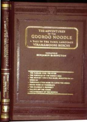 The Adventures of the Gooroo Noodle: A Tale in the Tamil Language Translated (Hardback)