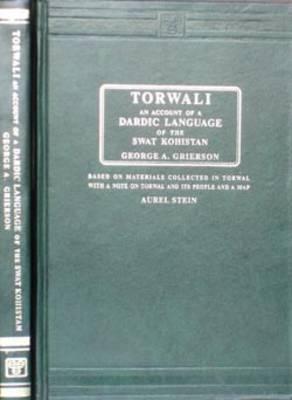 Torwali: An Account of a Dardic Language of the Swat Kohistan (Hardback)