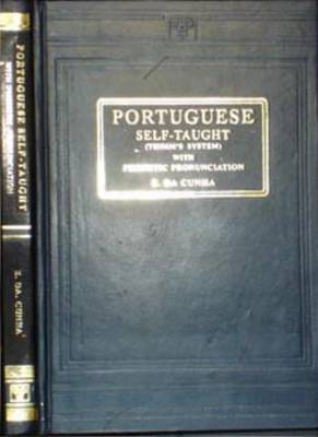 Portuguese Self-taught (Thimm's System) with Phonetic Pronunciation (Hardback)