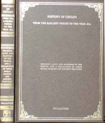 History of Ceylon: From the Earliest Period to the Year 1815 (Hardback)