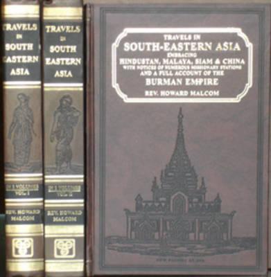 Travels in South-Eastern Asia Embracing Hindustan, Malaya, Siam and China (Hardback)