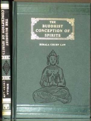 The Buddhist Conception of Spirits (Hardback)